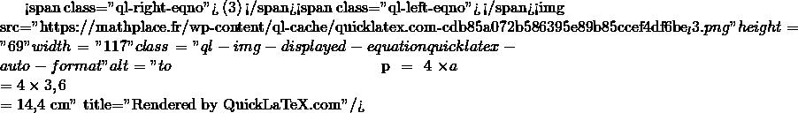 Mathplace quicklatex.com-0bf5039d61ec02c0e7c68751765bd4cd_l3 Exercice 2 : Calcul du périmètre