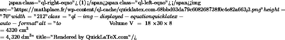 Mathplace quicklatex.com-3175ea021d7f39c1bfce34328cea0362_l3 Exercice 1 : boîte à chaussure