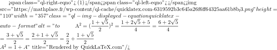 Mathplace quicklatex.com-6bfaa99ea463ac34c4f49a5a9bade1dc_l3 Exercice 5 : Un peu de calcul